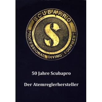 Titulní strana knihy 50 Jahre Scubapro Der Atemreglerhersteller.