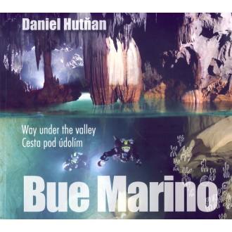 Titulní strana knihy Bue Marino, Cesta pod údolím.