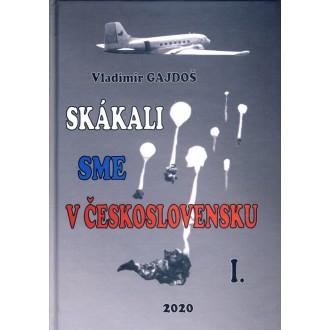 Titulní strana knihy Skákali sme v Československu I.