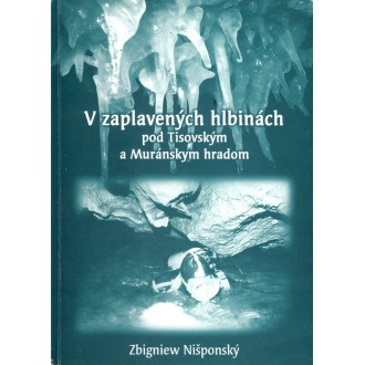Titulní strana knihy V zaplavených hlbinách pod Tisovským a Muránskym hradom.